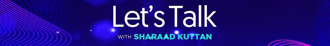 Let's Talk with Sharaad Kuttan | Astro Awani